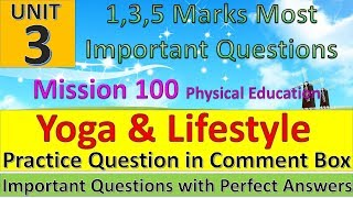 Yoga and Lifestyle Important Questions | Physical Education Mission 100 | Practice Questions