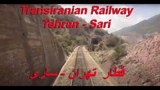 IRAN by Train over the Alborz Mountain Range  Tehran - Sari
