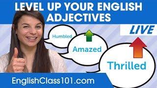 Level Up Your English Adjectives | Improve English Speaking