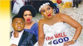 The will of God season 4  - Latest Nigerian Nollywood Movie