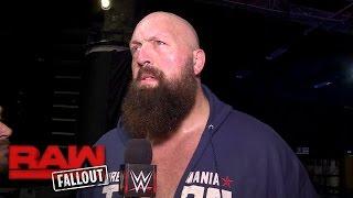Big Show sets his sights on Braun Strowman: Raw Fallout, Jan. 23, 2017