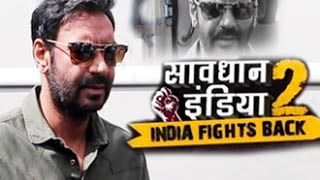 Savdhan India 2016 - Ajay Devgn | Full Episode | Shivaay | Promotion