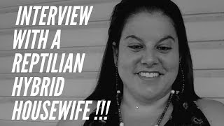 Episode 1-3 of the amazing Reptilian Hybrid Housewife and OOWK MEDIA collab !!!