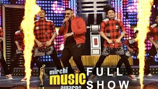 Mirchi Music Awards 2016 FULL SHOW HD || Honey Singh, SRK, Mika, Badhsha, Hrithik Roshan