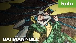 Batman and Bill Trailer (Official) • A Hulu Documentary