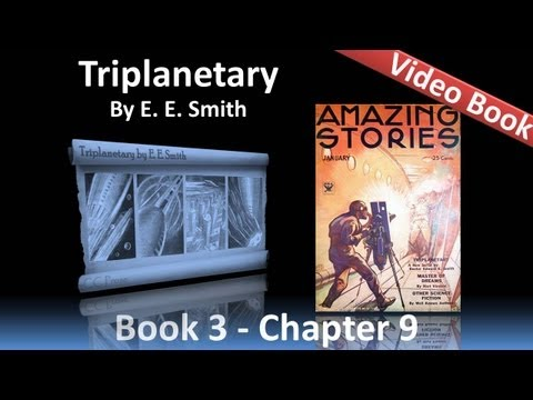 Chapter 09 - Triplanetary by E. E. Smith - Fleet Against Planetoid