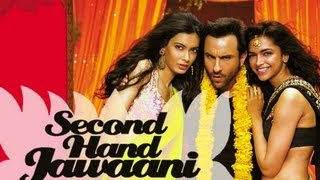 second hand jawaani  full song with lyrics  cocktail