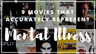 9 Movies that Accurately Represent Mental Illness