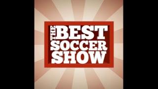 The Best Soccer Show - USMNT Fail Edition