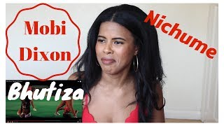 Mobi Dixon - Bhutiza  ft. Nichume | REACTION
