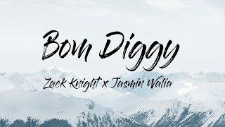 Zack Knight - Bom Diggy (Lyrics/Lyric Video) ft. Jasmin Walia