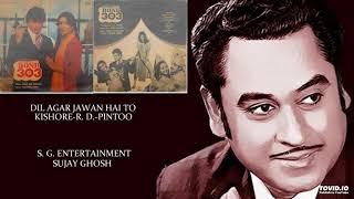 RARE - DIL AGAR JAWAN HAI TO - KISHORE-R. D. PINTOO - BOND303(1985) - RAHUL DEB BURMAN