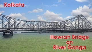 Howrah Bridge on River Ganga | Kolkata City | India