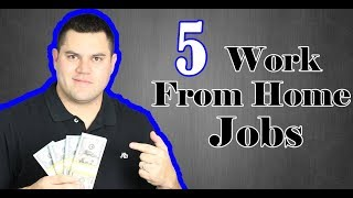 5 Work From Home Jobs 2017 - EASY, Simple, FAST