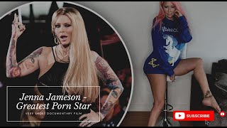 Being Jenna Jameson the Greatest Porn Star of all time a very short documentary film