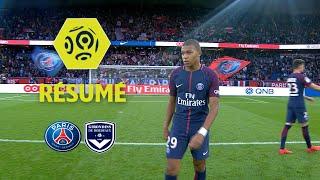 Paris Saint-Germain - Girondins de Bordeaux (6-2) - Résumé - (PSG - GdB) / 2017-18