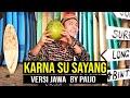 Download Video Download ( Versi JAWA ) KARNA SU SAYANG - NEAR feat. DIAN SOROWEA by PAIJO ( Dangdut Koplo ) 3GP MP4 FLV