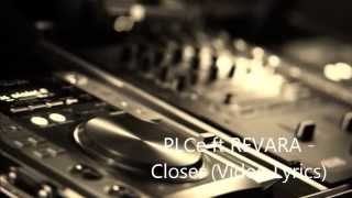 plce ft revara closer video lyrics