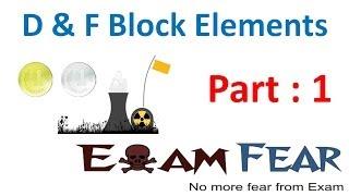 Chemistry D & F Block Elements part 1 (Introduction) CBSE class 12 XII
