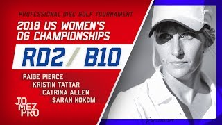 2018 US Women's DG Championships   R2, B10   Pierce, Tattar, Allen, Hokom