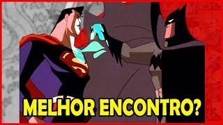 QUANDO BATMAN DO ANIMATED SERIES CONHECEU SUPERMAN