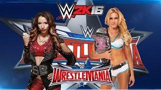 SASHA BANKS vs CHARLOTTE Wrestlemania 32 Divas Championship Match WWE 2K16