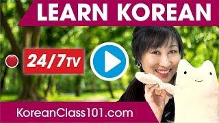 Learn Korean 24/7 with KoreanClass101 TV