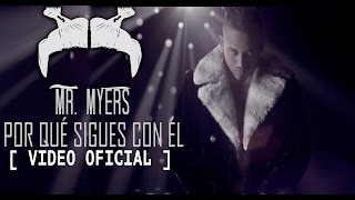 Bryant Myers - Porque Sigues Con El | Video Oficial