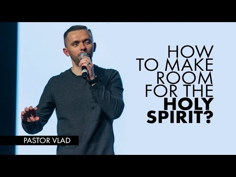 Xxx Mp4 MAKING ROOM FOR THE HOLY SPIRIT Pastor Vlad G4T Conference 2018 3gp Sex