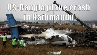 US-Bangla plane crash in Kathmandu