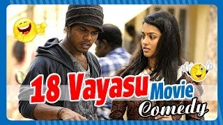 18 Vayasu | Tamil Movie Comedy | Johnny | Gayathri | Rohini