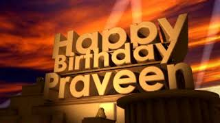 Happy Birthday Praveen