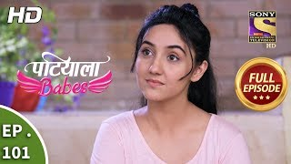 Patiala Babes - Ep 101 - Full Episode - 16th April, 2019