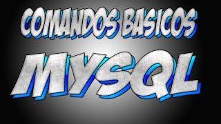 Comandos Básicos Mysql - Videoaula1