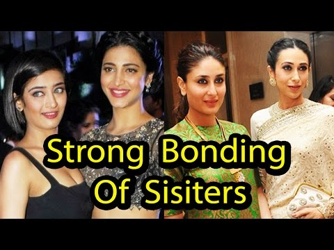 Most Famous Bollywood Sisters and Their Strong Bonding!