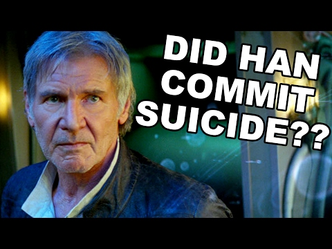 Star Wars Theory: Did Han Solo Commit Suicide?