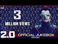 2 0 Official Jukebox Telugu Rajinikanth Akshay Kumar Shankar A R Rahman 3gp mp4 video