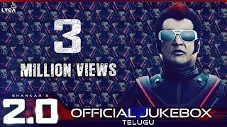 2.0 - Official Jukebox (Telugu) | Rajinikanth, Akshay Kumar | Shankar | A.R. Rahman