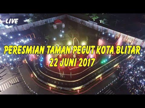PERESMIAN TAMAN PECUT KOTA BLITAR TAHUN 2017, TANGGAL 22 JUNI 2017