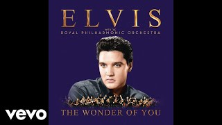 Elvis Presley - Always On My Mind (With The Royal Philharmonic Orchestra) [Official Audio]