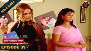 MISS INDIA TV SERIAL EPISODE 39 | SHILPA SHINDE | PAKHI HEGDE | DD National