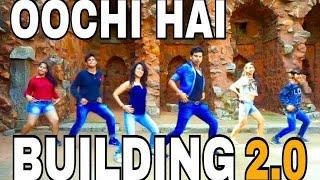 Oonchi Hai Building 2.0 Song | Judwaa 2 | Desire Dance/Fitness Academy