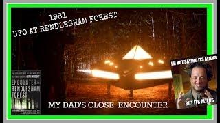 UFO At Rendlesham Forest | My Dads Story | 1981