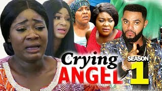 CRYING ANGEL SEASON 1 - (New Movie) Best Of Mercy Johnson 2019 (Nollywoodpicturestv)