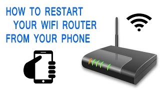 How to restart Wi-fi router From Your phone