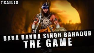 Baba Banda Singh Bahadur - The Game | Trailer | 2016 | Mobile Game Trailer | Android | iOS | Windows