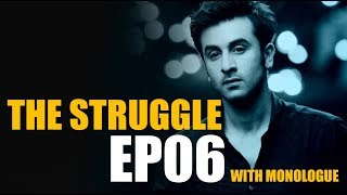 The Struggle 6| Khanti Berhampuriya| 2017