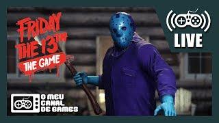 [Live] Friday The 13th The Game (PS4) - JASON ESTÁ CARENTE AO VIVO