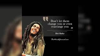 """Bob Marley """" Some people feel the rain others just get wet """""""