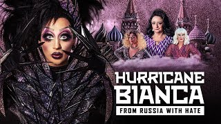 HURRICANE BIANCA: FROM RUSSIA WITH HATE // Official Trailer